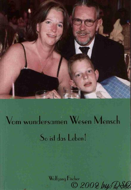 Vom wundersamen Wesen Mesnch - So ist das Leben, alt (Vorderseite)