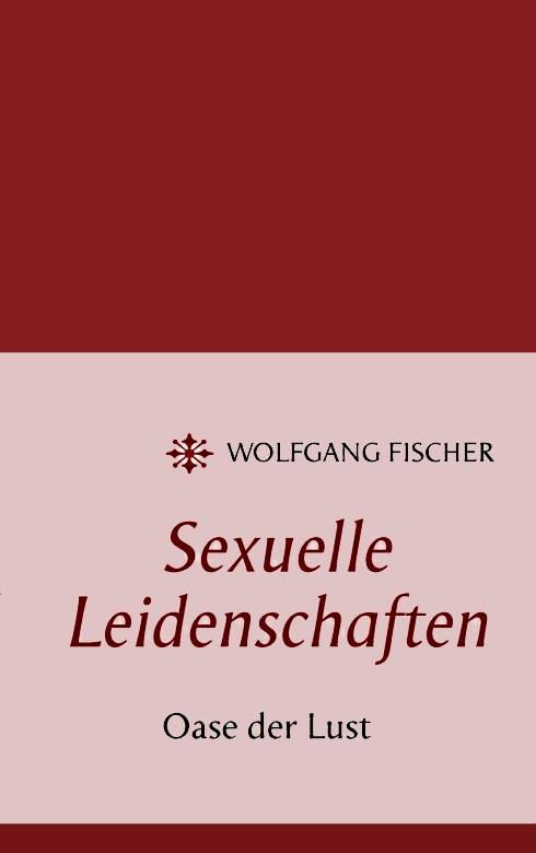 Sexuelle Leidenschaft - Oase der Lust (Vorderseite)